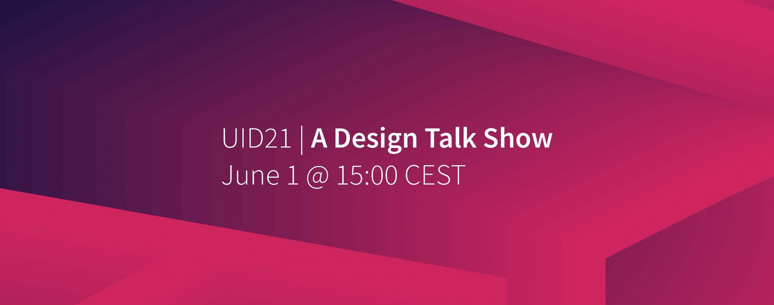 UID21 A Design Talk Show